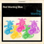 Red Wanting Blue The Wanting Digital Album