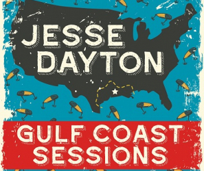 "Pre-order: Jesse Dayton – ""Gulf Coast Sessions"" Digital Album"