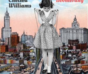 "Chelsea Williams – ""Boomerang"" Digital Album"